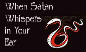 When Satan Whispers in Your Ear — Calvary Chapel Golden Springs