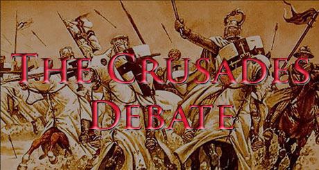 The Crusades Debate