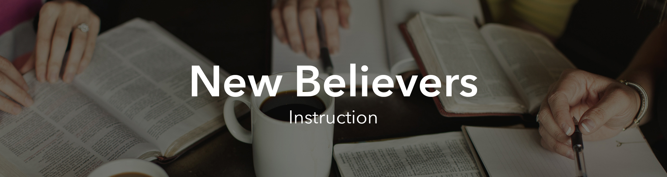 New Believer Instructors