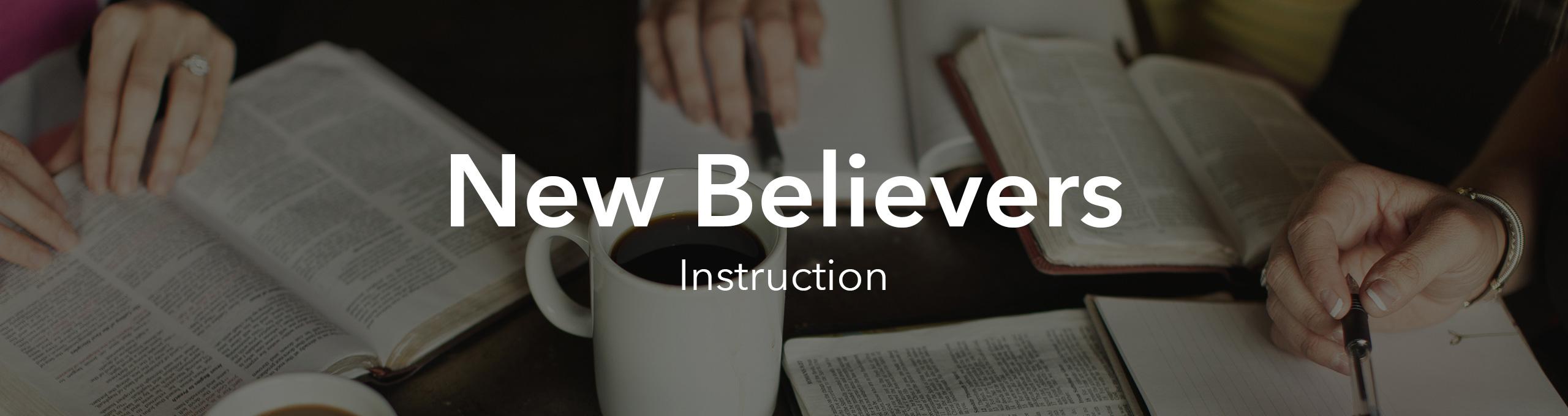 New Believer Instructors