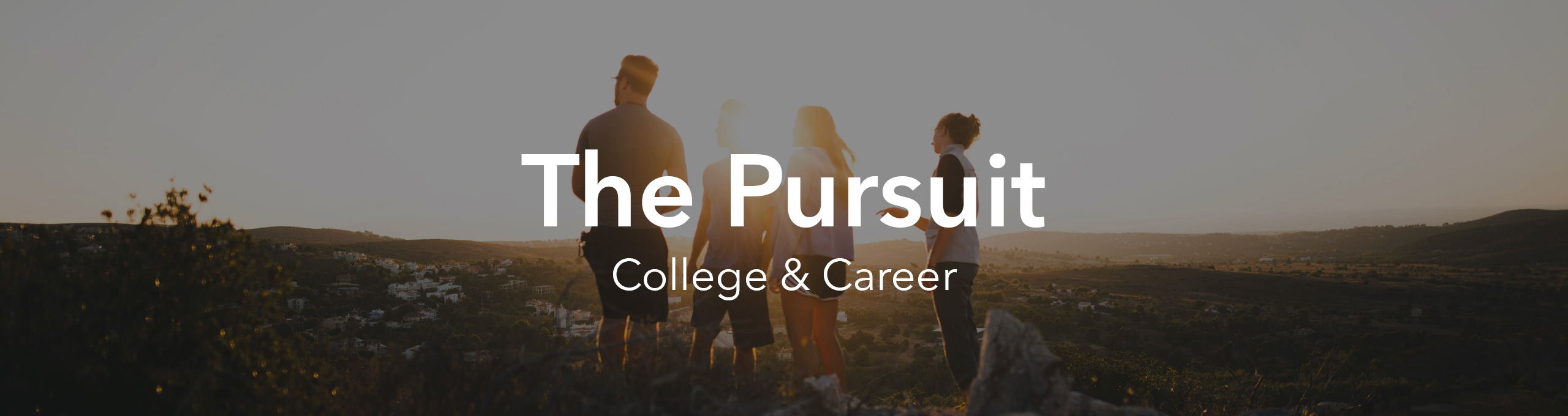 College & Career (The Pursuit)