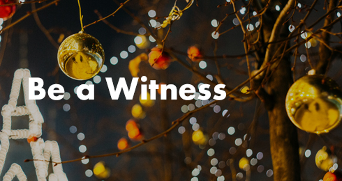 Be A Witness