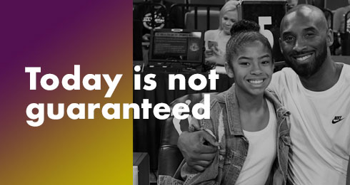 Today Is Not Guaranteed